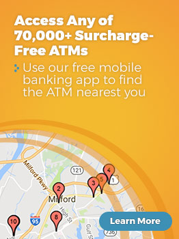 Access any of 70,000+ Surcharge-Free ATMs. Use our free mobile banking app to find the ATM nearest you
